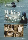 Making Decoys: The Century Old Way