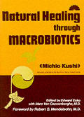 Natural Healing Through Macrobiotics Cover