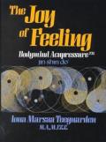 Joy Of Feeling Bodymind Acupressure