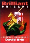 Brilliant Origami: A Collection of Original Design