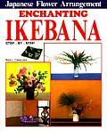 Enchanting Ikebana Step By Step Japanese Flower Arrangements