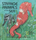 Strange Animals Of The Sea A National