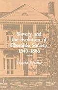 Slavery & the Evolution of Cherokee Society 1540 1866