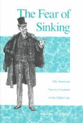 The Fear of Sinking: The American Success Formula in the Gilded Age