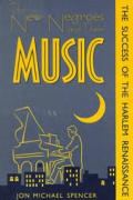 New Negroes & Their Music The Success of the Harlem Renaissance
