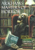 Arkhams Masters of Horror A 60th Anniversary Anthology Retrospective of the First 30 Years of Arkham House