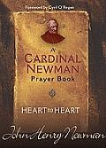 Heart to Heart A Cardinal Newman Prayer Book