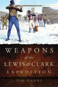 Weapons of the Lewis & Clark Expedition