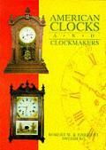 American Clocks & Clockmakers