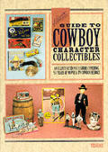 Hakes Guide To Cowboy Character Collectibles