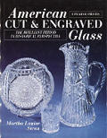 American Cut & Engraved Glass The Brilliant Period in Historical Perspective