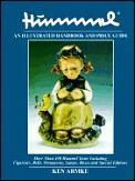 Hummel: An Illustrated Handbook & Price Guide