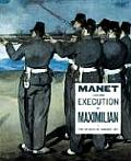 Manet and the Execution of Maximilian