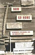 Now Go Home Wilderness Belonging & the Crosscut Saw
