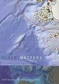 Place Matters Geospatial Tools for Marine Science Conservation & Management in the Pacific Northwest