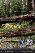 Hidden Forest The Biography of an Ecosystem