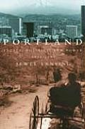 Portland People Politics & Power 1851 2001