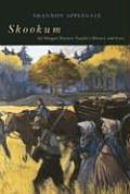 Skookum An Oregon Pioneer Familys History & Lore