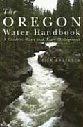 Oregon Water Handbook A Guide to Water & Water Management