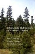 Silviculture & Ecology of Western U S Forests