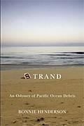 Strand An Odyssey of Pacific Ocean Debris