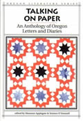 Talking on Paper: An Anthology of Oregon Letters and Diaries (Oregon Literature) Cover