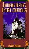 Exploring Oregon's Historic Courthouses