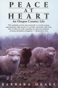 Peace at Heart: An Oregon Country Life Cover