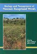 Biology & Management of Noxious Rangeland Weeds