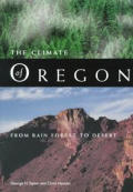 The Climate of Oregon: From Rain Forest to Desert