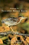 Exploring the Tualatin River Basin A Nature & Recreation Guide