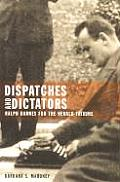 Dispatches and Dictators: Ralph Barnes for the Herald Tribune Cover