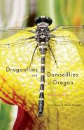Dragonflies & Damselflies of Oregon a Field Guide