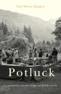 Potluck: Community on the Edge of Wilderness Cover