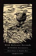 Wild Delicate Seconds: 29 Wildlife Encounters