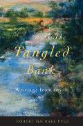 The Tangled Bank: Writings from Orion Cover