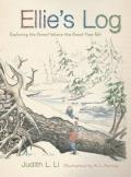 Ellie's Log: Exploring the Forest Where the Great Tree Fell