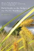 Field Guide to the Sedges of the Pacific Northwest: Second Edition