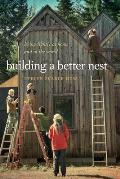 Building a Better Nest: Living Lightly at Home and in the World