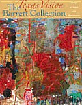 Texas Vision: The Barrett Collection: The Art of Texas and Switzerland (Texas Vision)