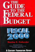 The Guide to the Federal Budget: Fiscal 2000