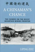 Chinamans Chance Chinese On The Rocky Mo