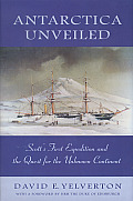 Antarctica Unveiled: Scott's First Expedition and the Quest for the Unknown Continent