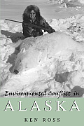 Environmental Conflict in Alaska (01 Edition) Cover