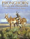Pronghorn: Ecology and Management