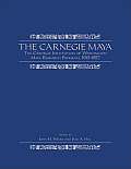 The Carnegie Maya: The Carnegie Institution of Washington Maya Research Program, 1913?1957
