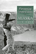 Pioneering Conservation in Alaska Cover