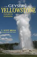 Geysers Of Yellowstone 4th Edition