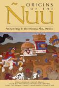 Origins of the Nuu Archaeology in the Mixteca Alta Mexico