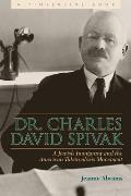 Dr. Charles David Spivak: A Jewish Immigrant and the American Tuberculosis Movement